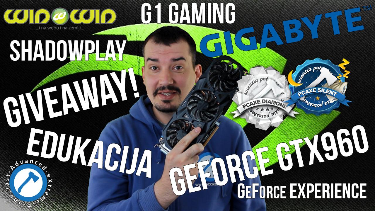 NVIDIA GIGABYTE GTX960 GIVEAWAY - edukacija