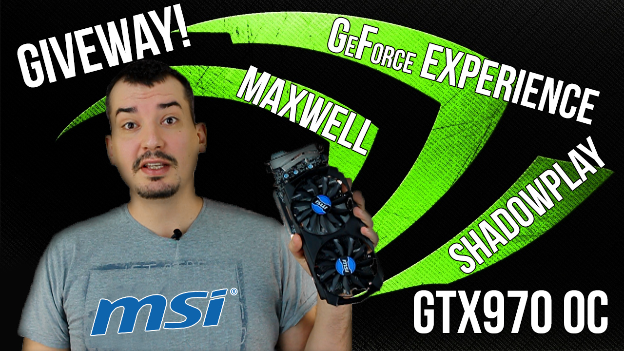 nvidia geforce giveaway nvidia geforce experience maxwell giveaway najava 7029