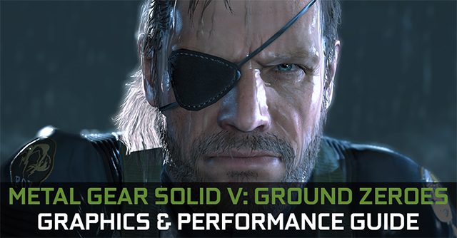 metal-gear-solid-v-ground-zeroes-graphics-and-performance-guide-640px